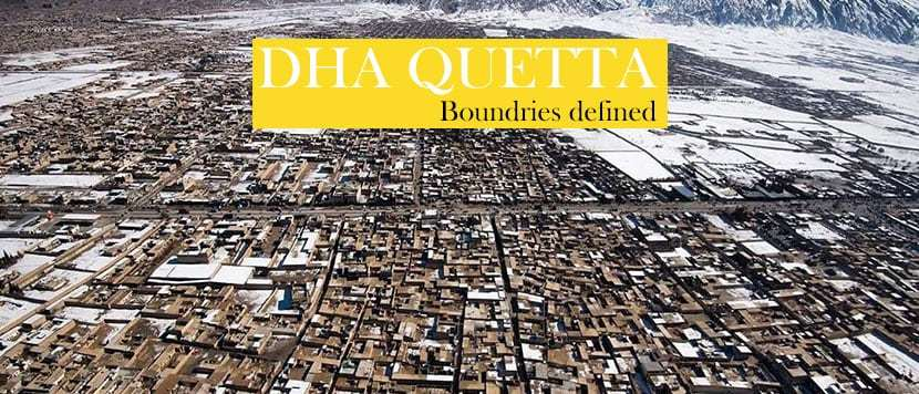 DHA Quetta boundaries defined