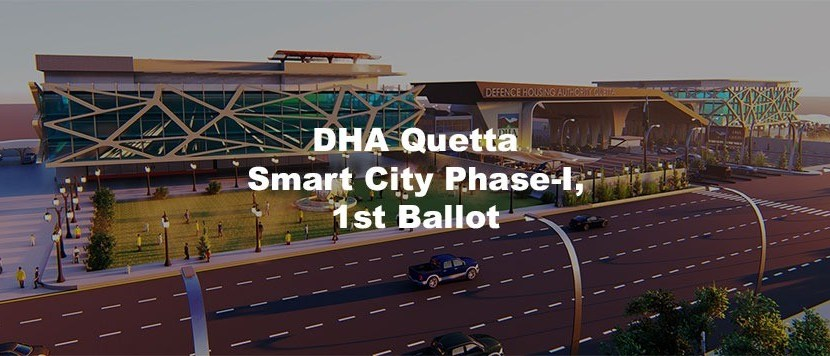 DHA Quetta Smart City Phase 1 First Ballot