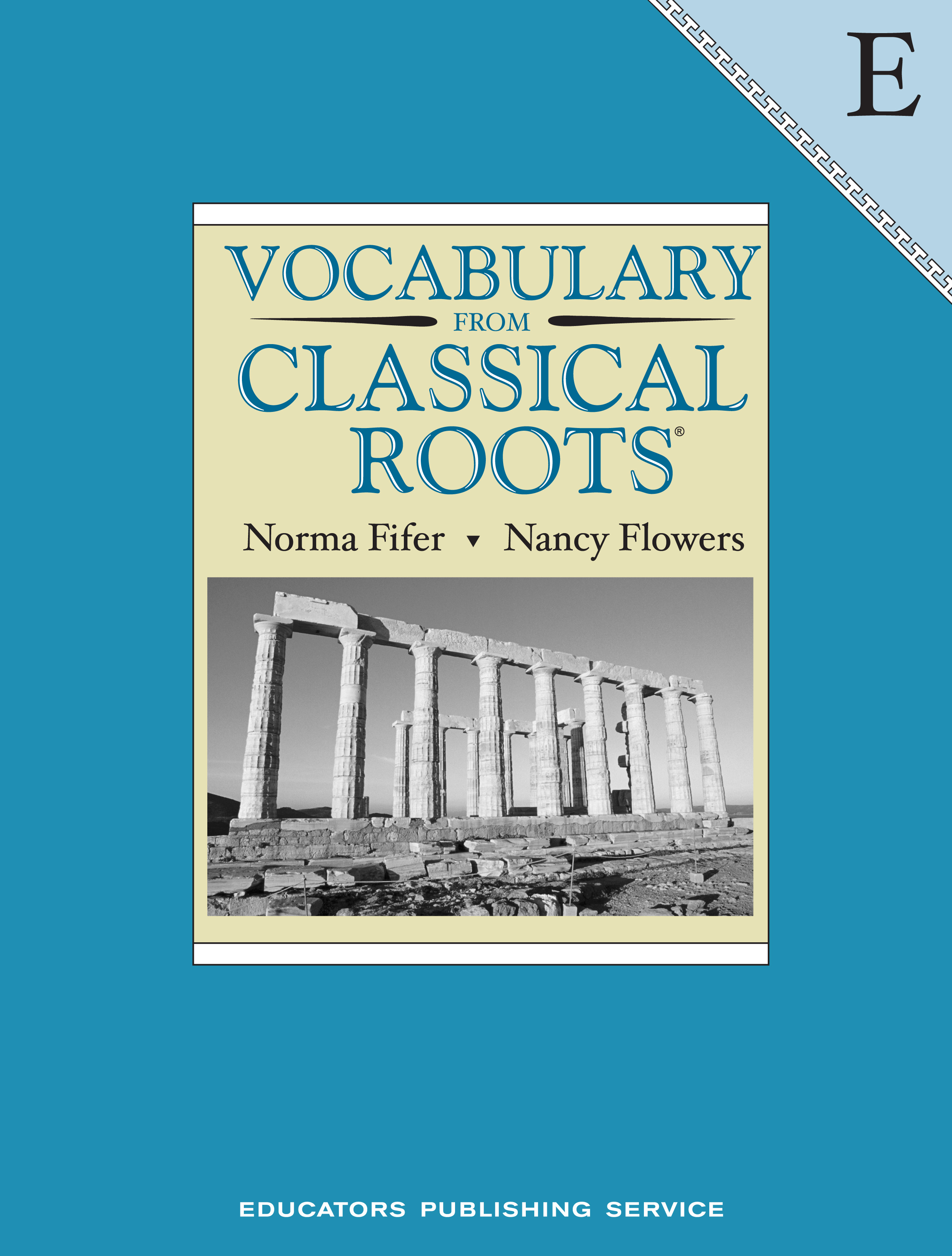 Vocabulary From Classical Roots Student Book E
