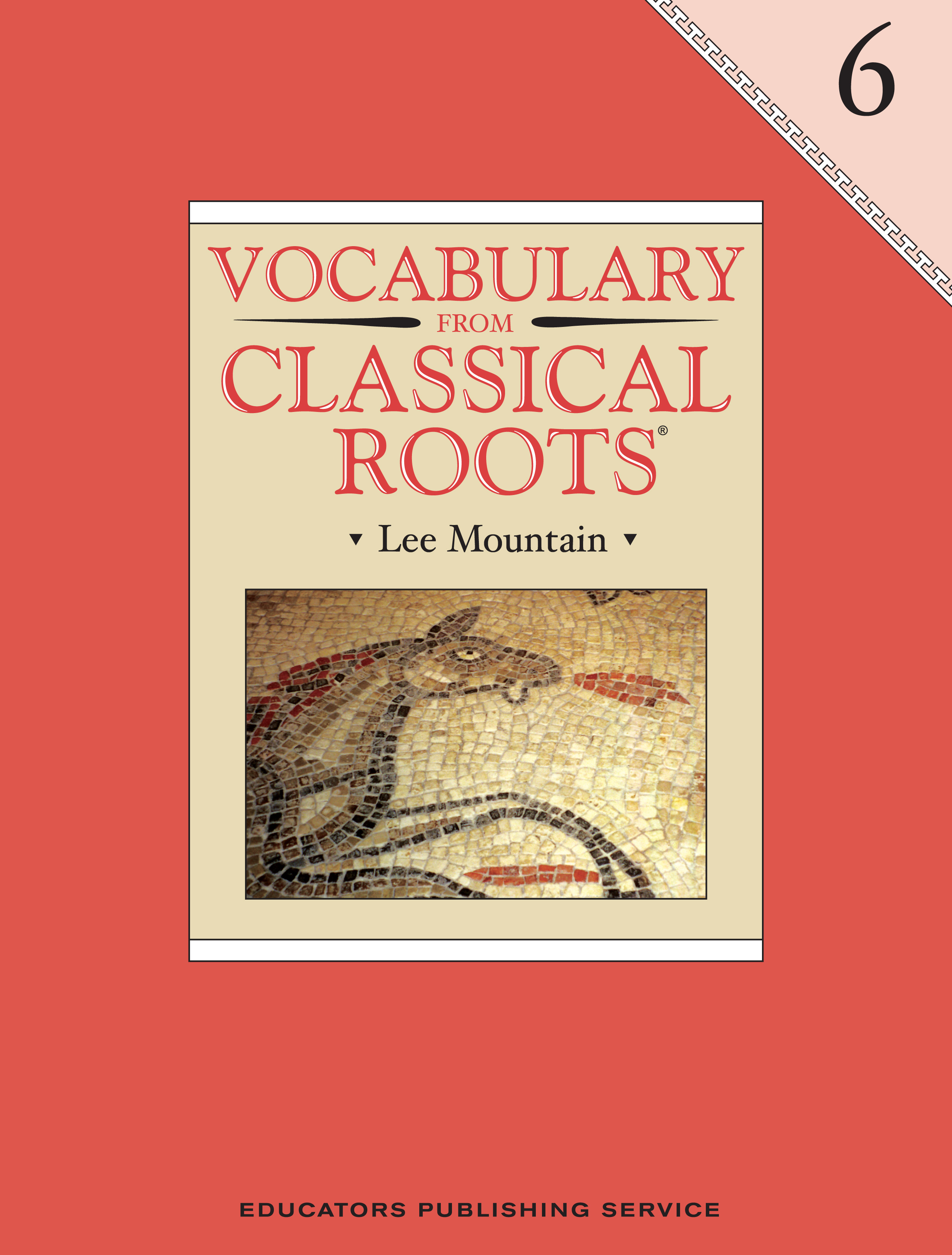 Vocabulary From Classical Roots Student Book 6