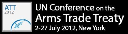 Arms Trade Treaty (ATT): final negotiations