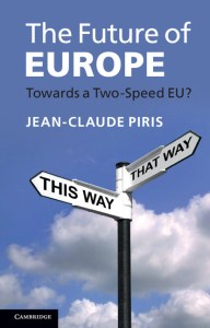 Jean-Claude Piris: The Future of Europe, towards a two speed EU?