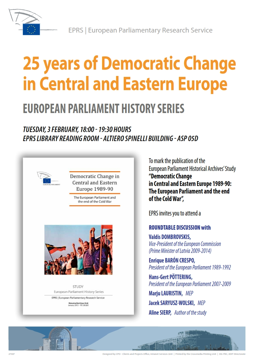 Democratic Change in Central and Eastern Europe 1989-90; the European Parliament and the end of the Cold War