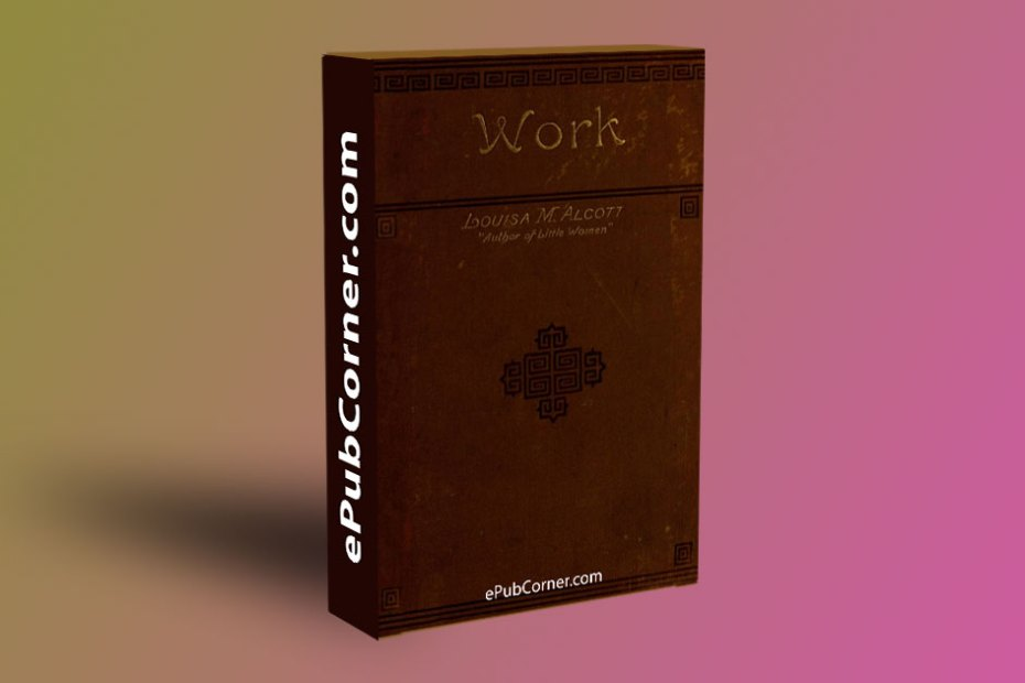 Work: A Story of Experience ePub download free