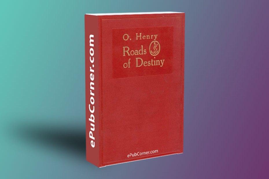 Roads of Destiny ePub download free