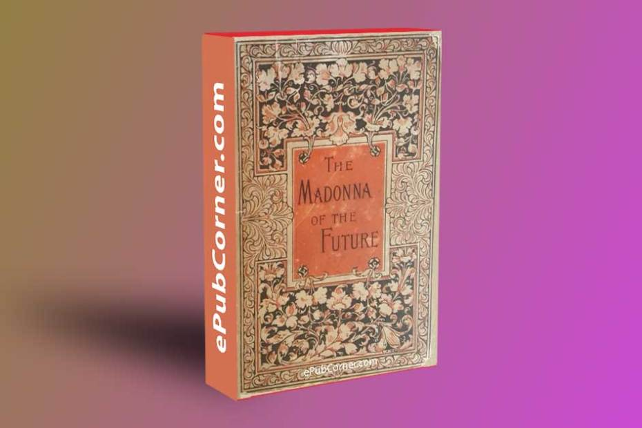 The Madonna of the Future ePub download free