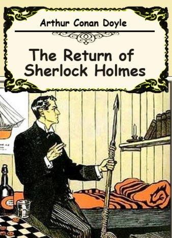 Arthur Conan Doyle The Return of Sherlock Holmes