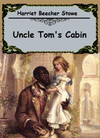 Harriet-Beecher-Stowe-Uncle-Toms-Cabin