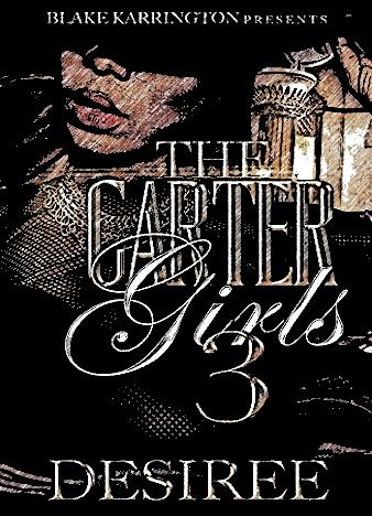 the-carter-girls-3-by-desiree