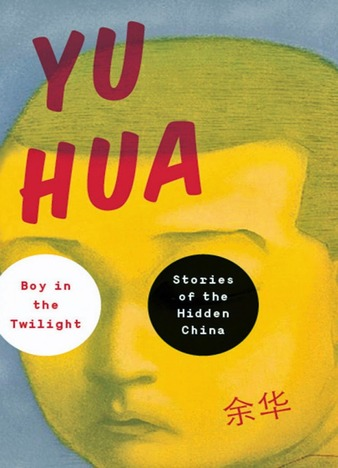 EPUB Boy in the Twilight Stories of the Hidden China by Yu Hua