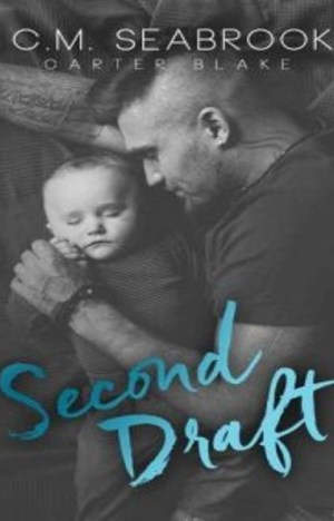 Second Draft by C.M. Seabrook