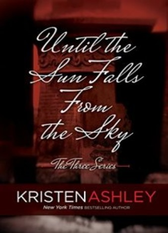 Until the Sun Falls from the Sky by Kristen Ashley