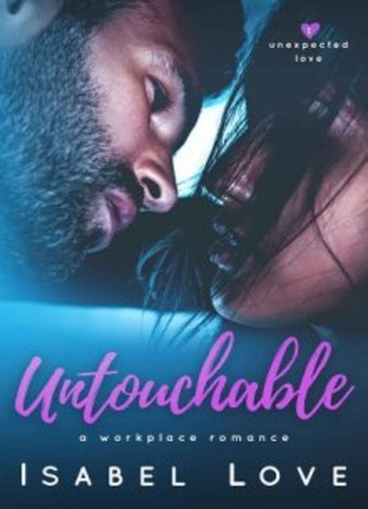 Untouchable by Isabel Love