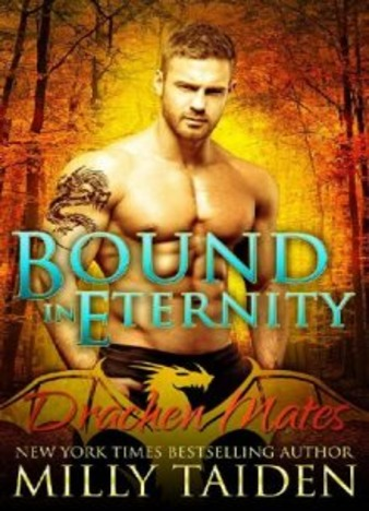 Bound in Eternity by Milly Taiden