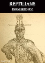 Feature_thumb_reptilians-engineering-god-part-26