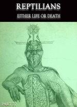 Feature_thumb_reptilians-either-life-or-death-part-27