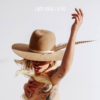 "Lady Gaga's New Country-esque Single ""A-YO"""