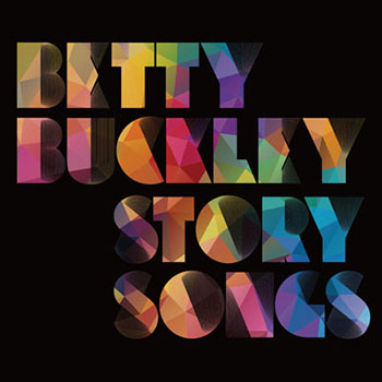 Betty Buckley Story Songs