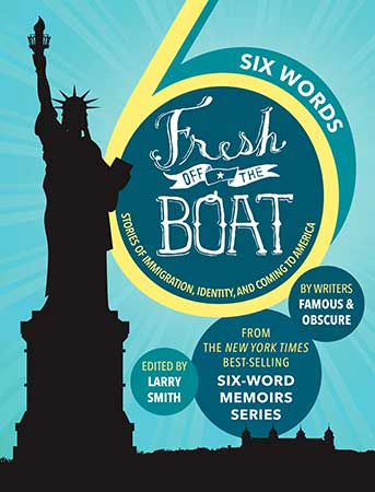 "Larry Smith Talks About ""Six Words: Fresh Off The Boat"" And The Power Of Words"