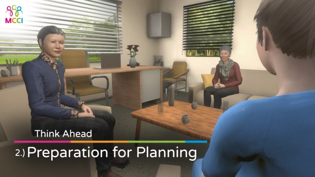 Think Ahead, Advance Care planning, MCCI VR Diversity Inclusion Training Health Medical pp 2 - Preparation for Planning
