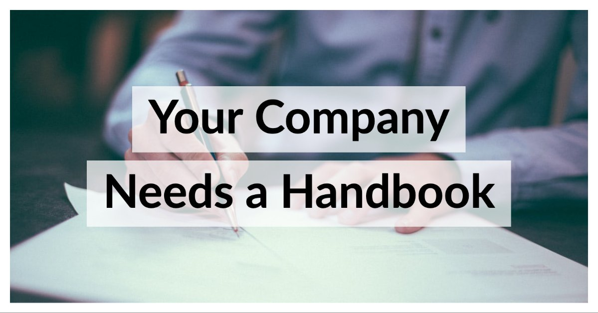 Your Company Needs a Handbook