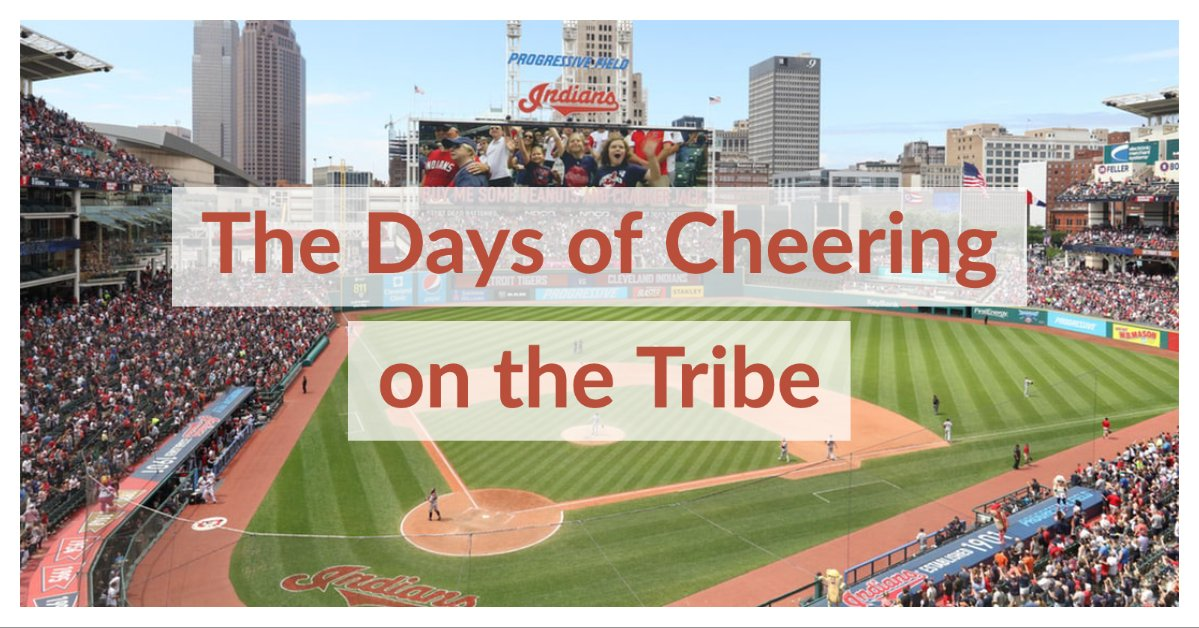 The Days of Cheering on the Tribe