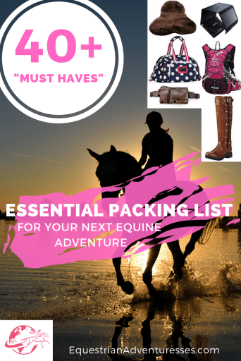 The ultimate packing list of horse trail riding gear for Equestrian Adventuresses