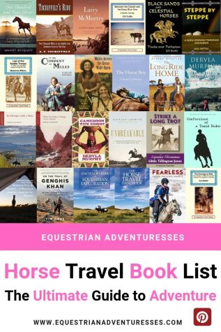 Pinterest pin for Horseback Riding Books List. All the books you need to plan your next horse adventure.