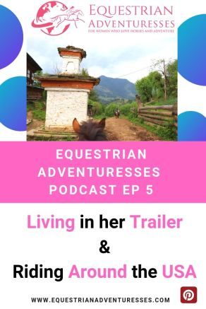 Pinterest podcast photo - Ep 5 Living in her Trailer, Riding Around the USA