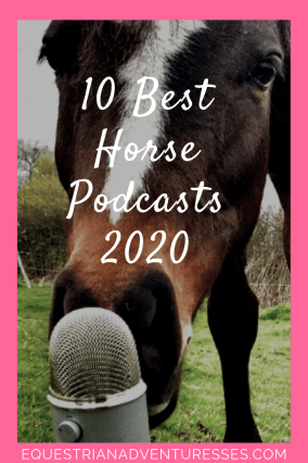 Pinterest Pin For Article: 10 Best Horse Podcasts 2020