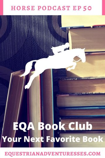 Horse and travel podcast pin - Ep 50 EQA Book Club, Your Next Favourite Book