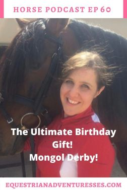 Horse and travel podcast pin - Ep 60 The Ultimate Birthday Gift!