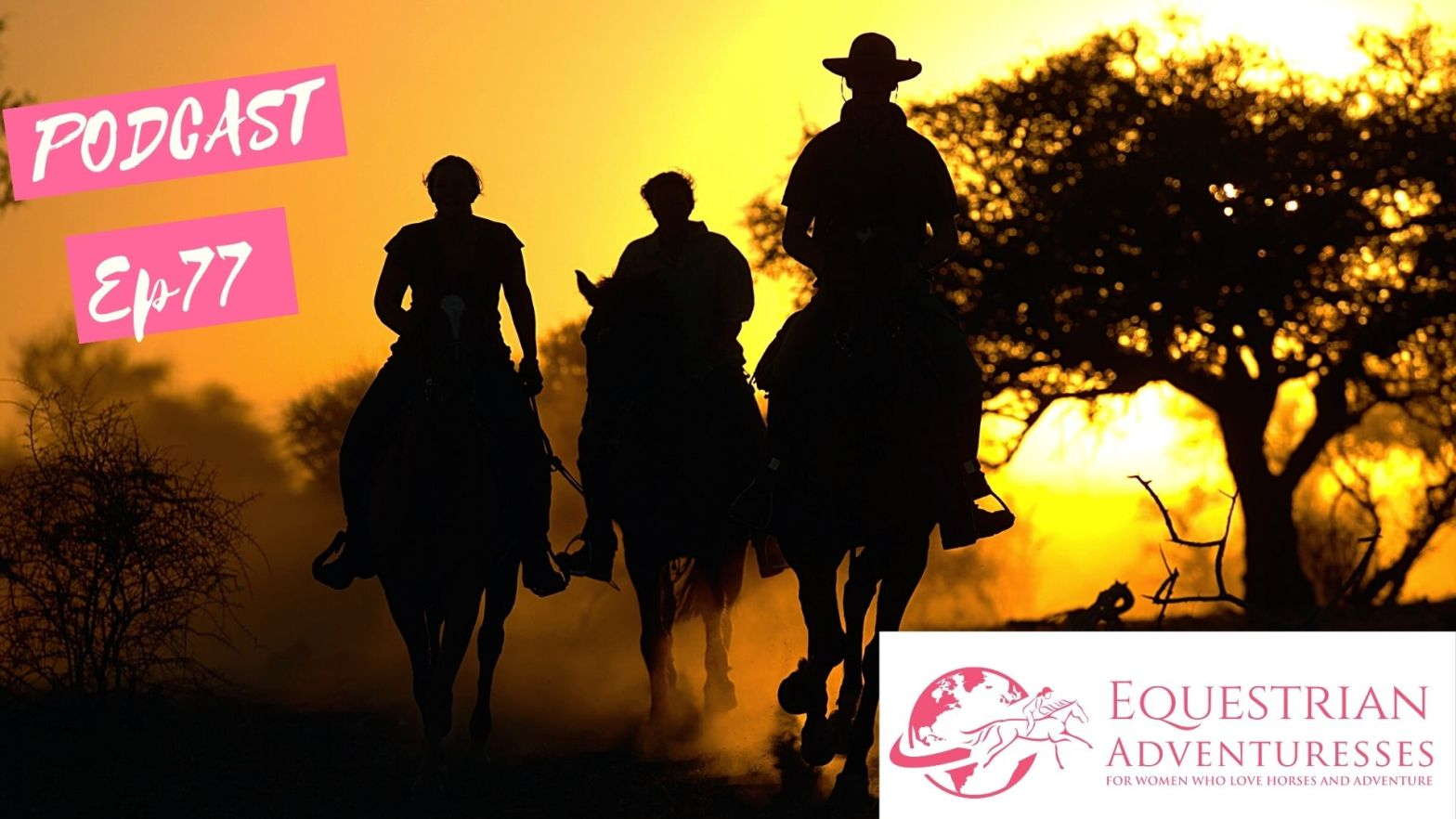 Equestrian Adventuresses Travel and Horse Podcast Ep 77 - Destination South Africa and Lesotho