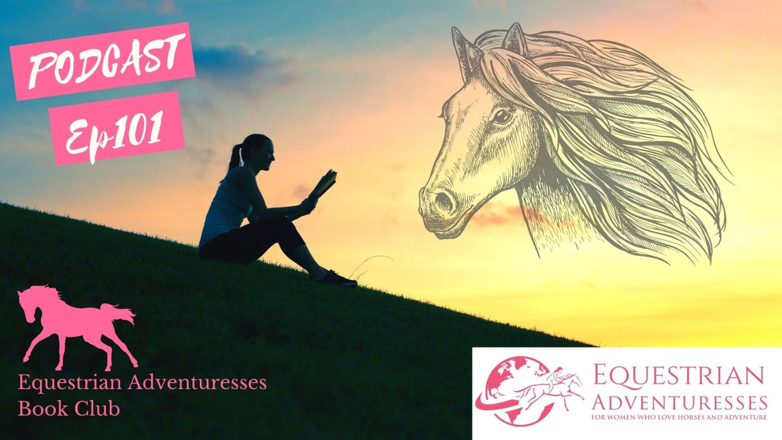 Equestrian Adventuresses Travel and Horse Podcast Ep 101 - Equestrian Adventuress Book Club