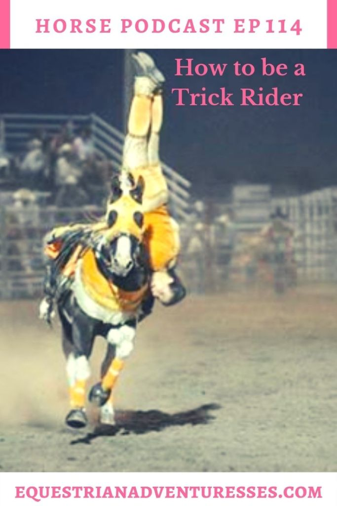 Horse and travel podcast pin - 114: How to be a Trick rider