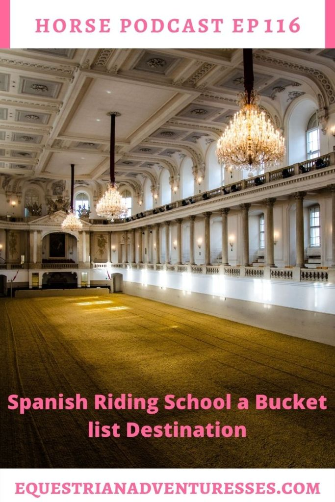 Horse and travel podcast pin - 116: Spanish Riding School
