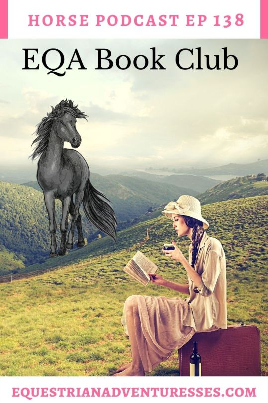 Horse and travel podcast pin - Ep 138 Book Club