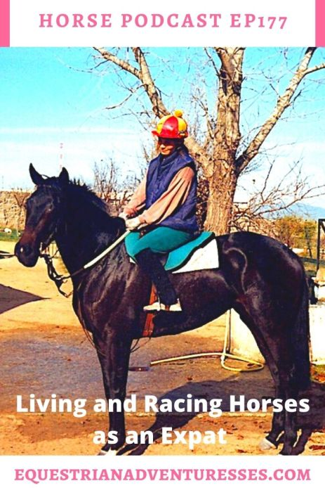 Horse and travel podcast pin - Ep 177 Living and Racing Horses as an Expat