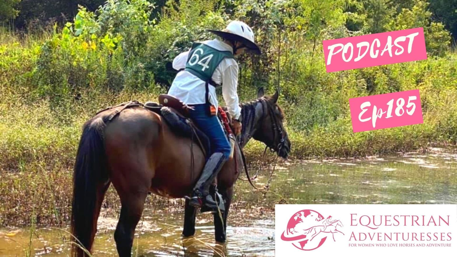 Equestrian Adventuresses Travel and Horse Podcast Ep 185 - Competitive Trail Riding