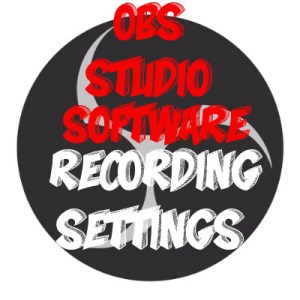 Example of Best encoding settings for OBS Studio Software while Recording Logo