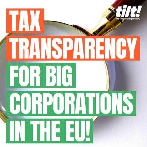 ¡Apoya la transparencia fiscal para las grandes empresas en la UE!