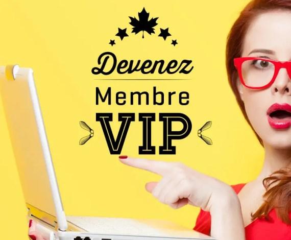 Devenez membre VIP