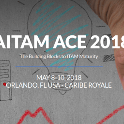 IAITAM ACE 2018 The Building Blocks to ITAM Maturity