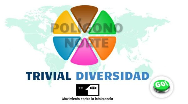 """Movimiento contra la Intolerancia, con motivo de la celebración del Día Mundialde la Diversidad Cultural y en el marco del Programa """"Barrios contra el Racismo y la Xenofobia"""", nos hace llegar el Trivial """"Polígono Norte Diverso""""."""