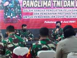 Sanjung Penanganan Covid-19 di Kota Pekalongan, Panglima TNI : Tetap Jaga, Jangan Lengah!