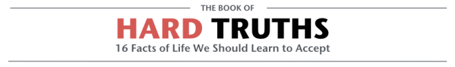 The Book of Hard Truths