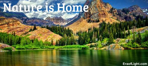 nature is home eraoflightdotcom.jpg