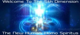 welcome to 5d homo spiritus eraoflightdotcom
