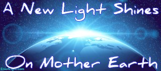 a new light shines on mother earth image eraoflightdotcom