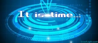 it is time eraoflightdotcom